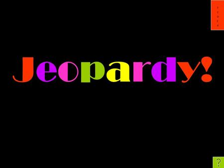 Scorescore Jeopardy!. scorescore Attack that Word! Multiple Spellings All about phonemes Random Language 200 400 600 800 1000 Simple Jeopardy.