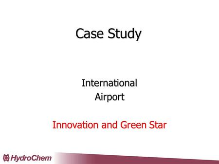 Case Study InternationalAirport Innovation and Green Star.