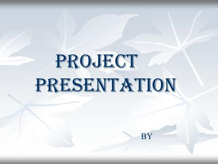 PROJECT PRESENTATION BY. HUMAN RESOURCE HUMAN RESOURCE MANAGEMENT SYSTEM MANAGEMENT SYSTEM.