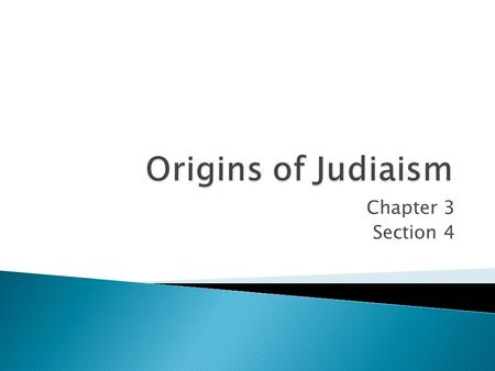Chapter 3 Section 4.  Palestine  Canaan  Torah  Abraham  Monotheism  Covenant  Moses  Israel  Judah  Tribute.