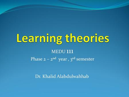 MEDU 111 Phase 2 – 2nd year , 3rd semester