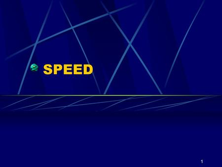 1 SPEED. 2 What is Speed? Speed means being able to cover a distance or perform a movement in the quickest possible time. It involves how quickly the.