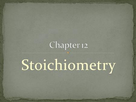 Stoichiometry. The study of quantitative relationships between amounts of reactants used and products formed by a chemical reaction is called Stoichiometry.