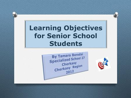 Learning Objectives for Senior School Students. Failing to plan is planning to fail. / Psychology of Achievement /