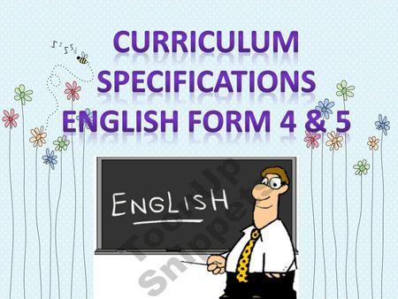 1. OBJECTIVES The English language curriculum enables learners to: i. form and maintain relationships through conversation and correspondence; take part.