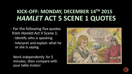 hamlet atmosphere in act 1 scene1 essay How does shakespeare present conflict in act 3 shakespeare is able to change the mood and the atmosphere of the essay on hamlet act 3 scene 1.