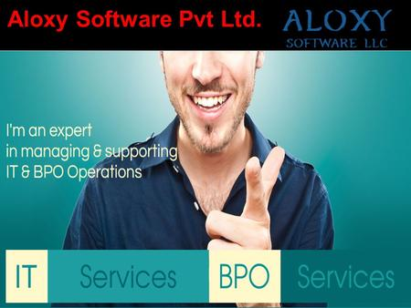 Aloxy Software Pvt Ltd.. About us We are engaged in providing Designing and Development Services. Aloxy provides Web Designing Service, Web Development.