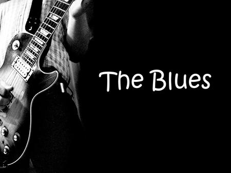 "The Blues. Blues Music Blues is an African-American genre that concsists a wide range of emotions and musical styles. ""Feeling blue"" is expressed in songs."