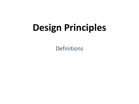 Design Principles Definitions. Balance The equal distribution of the visual weight of elements on a page in order to achieve a pleasing and clear layout.