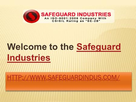 Welcome to the Safeguard IndustriesSafeguard Industries.