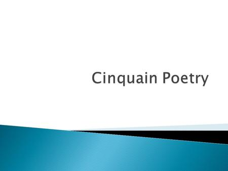 " A cinquain pronounced ""sin-cane"", is a form of poetry that is very popular because of its simplicity.  It was created by Adelaide Crapsey about 100."