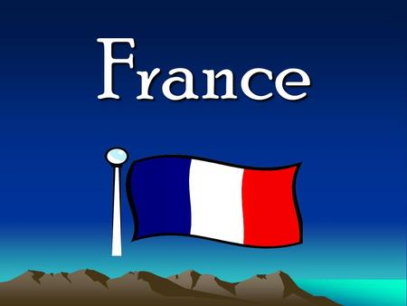 France Some French words Au Revior Salut Greetings BonjourHello Au reviorGoodbye Bon matinGood morning Bon après-midiGood afternoon Bon soirGood night.