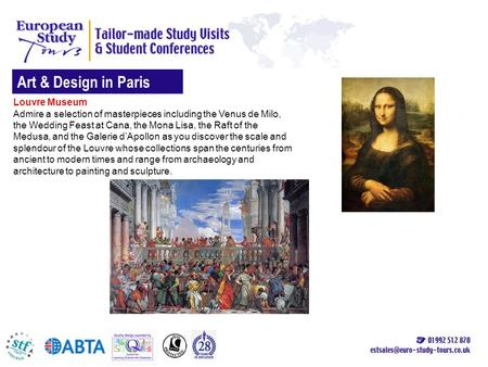 Art & Design in Paris Louvre Museum Admire a selection of masterpieces including the Venus de Milo, the Wedding Feast at Cana, the Mona Lisa, the Raft.
