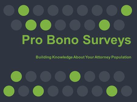 In 2004, the Standing Committee on Pro Bono and Public Service commissioned the first ever pro bono empirical study to measure attorney pro bono activity.