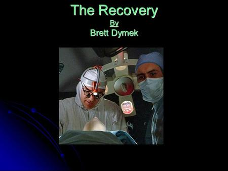 The Recovery By Brett Dymek. Sam got shot in his elbow during training camp after his defensive player of the year award. At the training camp he was.