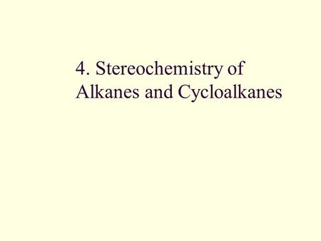 4. Stereochemistry of Alkanes and Cycloalkanes. 2 The Shapes of Molecules The three-dimensional shapes of molecules result from many forces There is free.