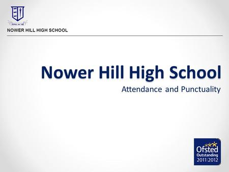 Nower Hill High School Attendance and Punctuality.