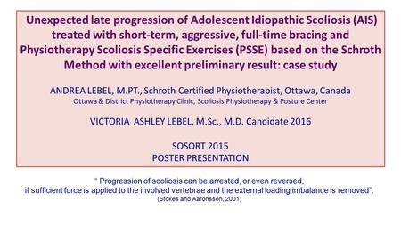 Unexpected late progression of Adolescent Idiopathic Scoliosis (AIS) treated with short-term, aggressive, full-time bracing and Physiotherapy Scoliosis.