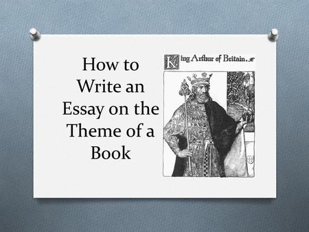 how to write essays about themes