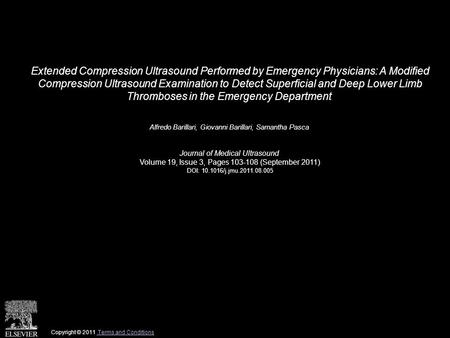Extended Compression Ultrasound Performed by Emergency Physicians: A Modified Compression Ultrasound Examination to Detect Superficial and Deep Lower Limb.