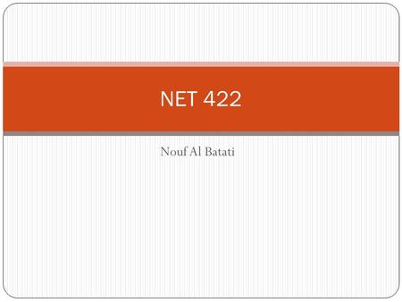 Nouf Al Batati NET 422. Course outline Characterization of distributed systems Introduction Examples Resource sharing and the web Challenges Summary system.