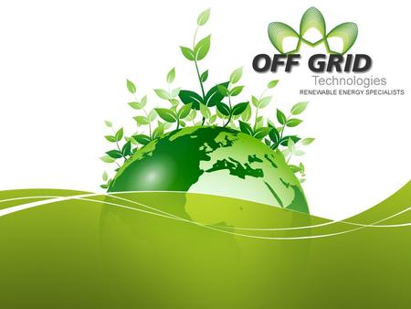 About Us Overview Off Grid Technologies is a premier engineering & consulting firm that specializes in renewable energy projects in commercial, industrial,