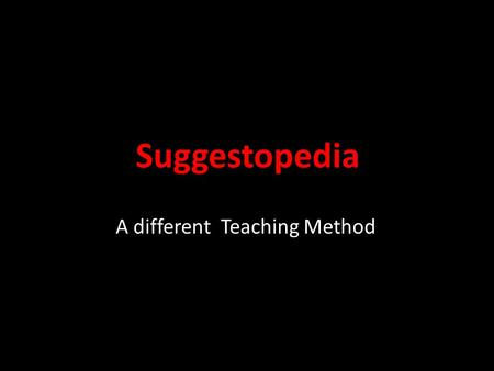 A different Teaching Method