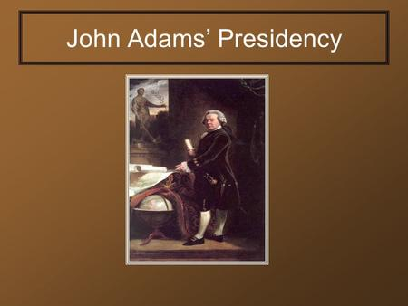 John Adams' Presidency. Election of 1796 After George Washington retired and gave his Farewell Address, there was a race for president sponsored by political.