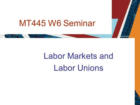 MT445 W6 Seminar Labor Markets and Labor Unions. S Labor Supply Individual labor supply curve for unskilled work 2 2004030486055 Hours of labor per week.