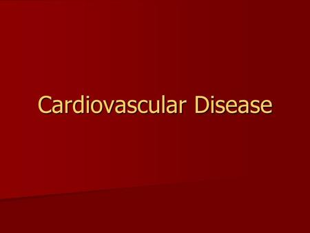 Cardiovascular Disease. #1 killer in America Coronary arteries provide blood to the heart muscle. Coronary arteries provide blood to the heart muscle.