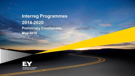 Interreg Programmes 2014-2020 Preliminary Conclusions May 2016.