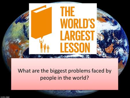 What are the biggest problems faced by people in our community? What are the biggest problems faced by people in the world?