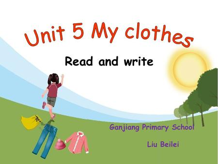 Read and write Ganjiang Primary School Liu Beilei.