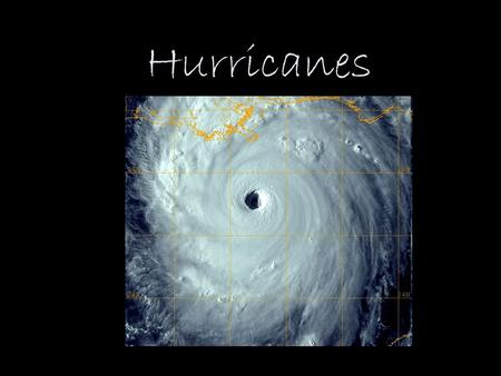 Hurricanes. Hurricane a storm system with a large low-pressure center with many thunderstorms produces strong winds and heavy rain.