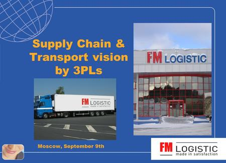 Supply Chain & Transport vision by 3PLs Moscow, September 9th.