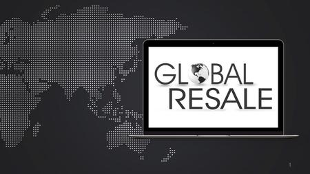 Www.GlobalResale.com 1. ONLINE COMMERCE Direct to ConsumerCommercial Sales Warranty & Sales Support Donations Direct to Consumer Sales.