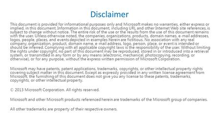 This document is provided for informational purposes only and Microsoft makes no warranties, either express or implied, in this document. Information.