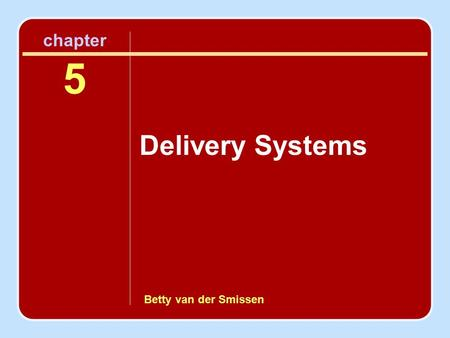 Betty van der Smissen chapter 5 Delivery Systems.