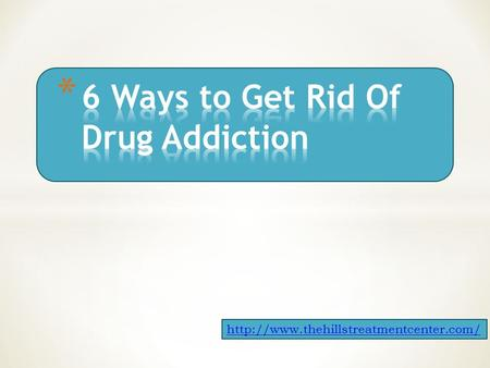 Here are 6 types of drug treatment center which can help you to get rid of drug addiction 1. Outpatient Treatment.