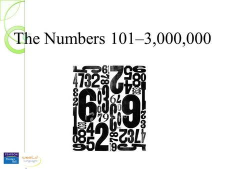 The Numbers 101–3,000,000. we simply start with the numbers two, three, four, etc.... The Multiples of One Hundred We already know that one hundred is...