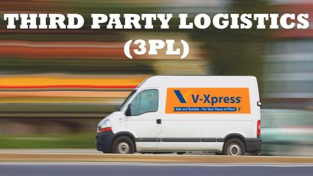 THIRD PARTY LOGISTICS (3PL). THIRD PARTY LOGISTICS (3PL) Third Party Logistics (3PL) involves using external organizations to execute logistics activities.