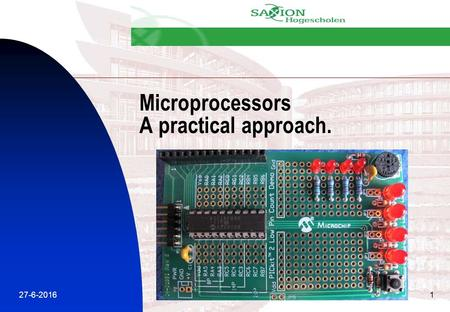 27-6-20161 Microprocessors A practical approach..