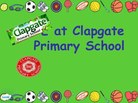 At Clapgate Primary School we strive to have a fun filled, active and exciting PE curriculum. Currently we follow the Real PE scheme which not only focuses.