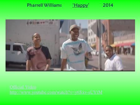 Official Video  Pharrell Williams 'Happy' 2014.