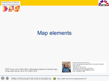 1 Map elements Attribution (by) Licensees may copy, distribute, display and perform the work and make derivative works based on it only if they give the.