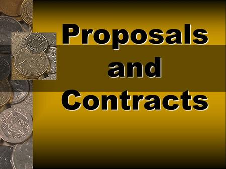 Proposals and Contracts. How will this benefit you? If you wanted to do freelance work of any kind: A visual merchandiser A stylist You owned your own.