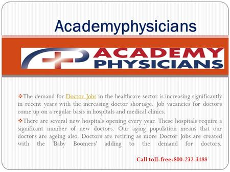  The demand for Doctor Jobs in the healthcare sector is increasing significantly in recent years with the increasing doctor shortage. Job vacancies for.