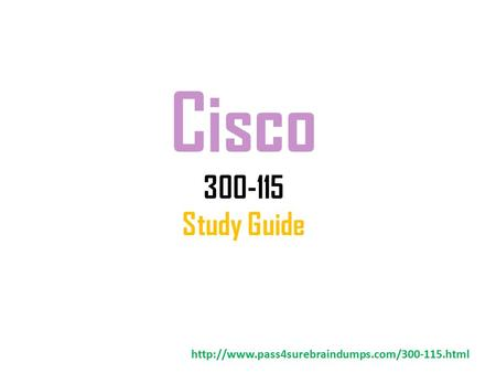 Cisco 300-115 Study Guide