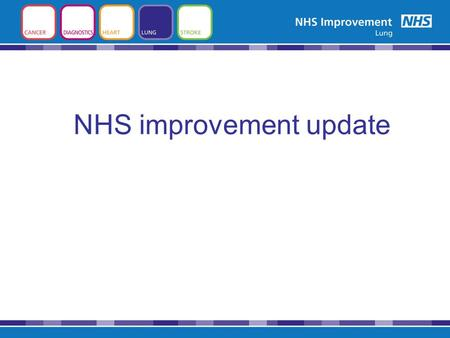 NHS improvement update. Data webex - Sources of data Big Picture –Atlas of Variation -