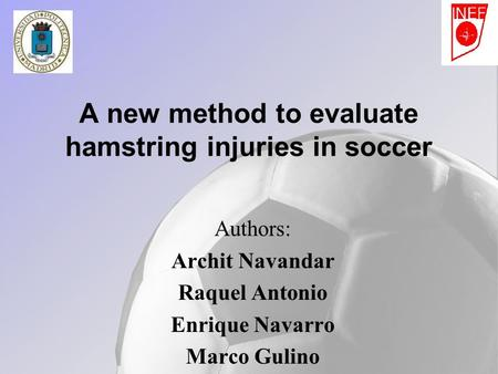 A new method to evaluate hamstring injuries in soccer
